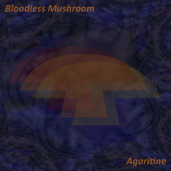 Agaritine by Bloodless Mushroom Album Cover