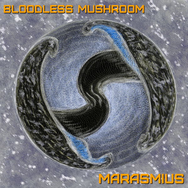 Marasmius by Bloodless Mushroom Album Cover