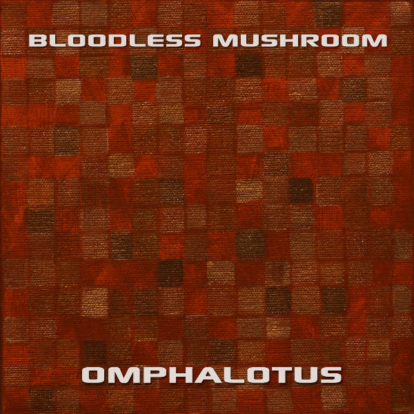 Omphalotus by Bloodless Mushroom Album Cover